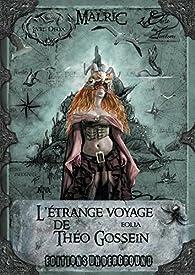 L'étrange voyage de Théo Gossein, tome 2 : Eolia par  Malric