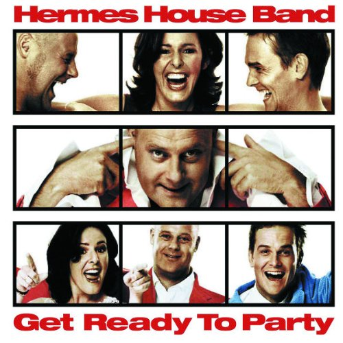 Get Ready to Party (Ltd.Edt.) (Hermes House Band-das Album)