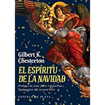 El espíritu de la Navidad: Cuentos, poemas y artículos (Clásicos y Modernos)