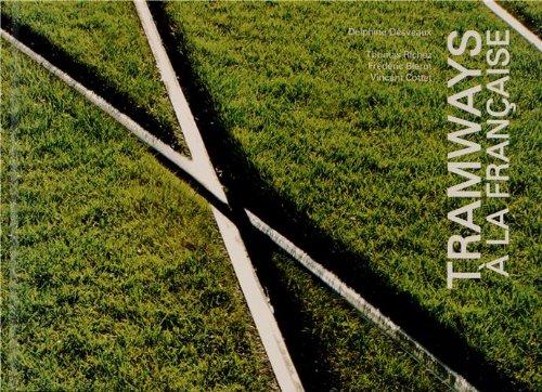 Tramways à la française par Delphine Désveaux
