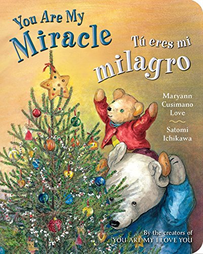 Tú Eres Mi Milagro / You Are My Miracle