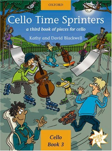 Cello Time Sprinters + CD: A third book of pieces for cello
