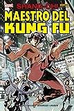 Shang-Chi il maestro del kung fu: 1