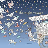 The Night Voyage: A Magical Adventure and Coloring Book: 3 (Time Adult Coloring Books)