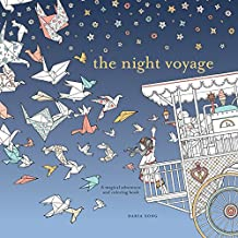 The Night Voyage: A Magical Adventure and Coloring Book (Time Adult Coloring Books)