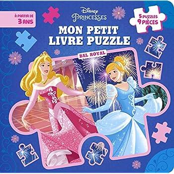 DISNEY PRINCESSES - Mon Petit Livre Puzzle - Bal Royal - 5 Puzzles 9 Pièces: .