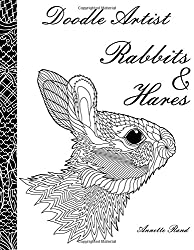 Doodle Artist - Rabbits & Hares: A colouring book for grown ups