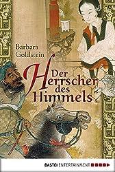 Der Herrscher des Himmels: Historischer Roman