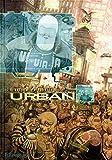 Urban (Tome 1-Les règles du jeu)