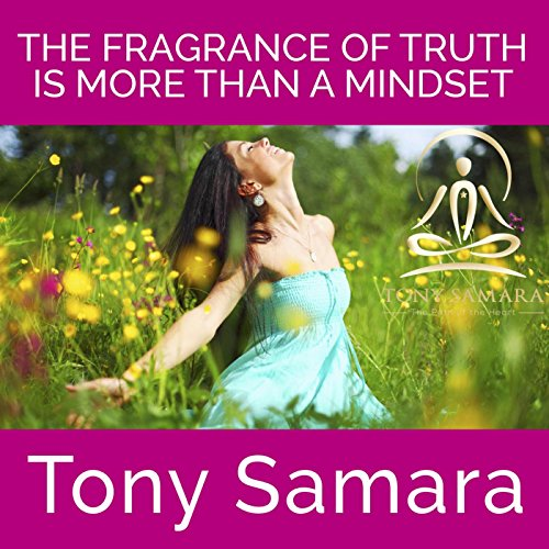 the-fragrance-of-truth-is-more-than-a-mindset-self-realisation-yoga-meditation-consciousness-healing