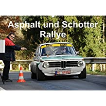 Asphalt und Schotter Rallye (Wandkalender 2016 DIN A2 quer): Rallyefahrzeuge auf Schotter und Asphalt (Monatskalender, 14 Seiten) (CALVENDO Mobilitaet)