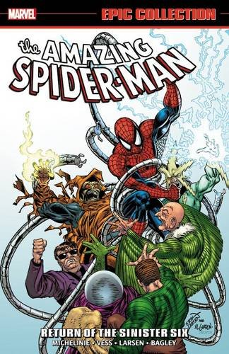 Amazing Spider-man Epic Collection: Return Of The Sinister Six (The Amazing Spider-Man Epic Collection) por David Michelinie