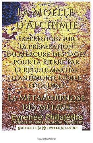La Moelle d'alchimie etc., Eyrénée Philalèthe