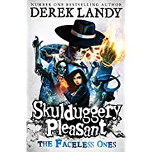The Faceless Ones (Skulduggery Pleasant - book 3)