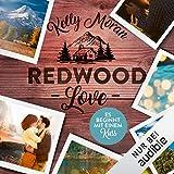 Es beginnt mit einem Kuss: Redwood-Love-Trilogie 2