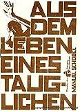 Programmheft Aus dem Leben eines Tauglichen von Manuel Schöbel. Uraufführung. Premiere 15. Juni 1985. Spielzeit 1984 / 85 Heft 5