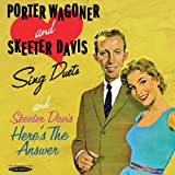 Porter Wagoner and Skeeter Davis Sing Duets / Here's the Answer