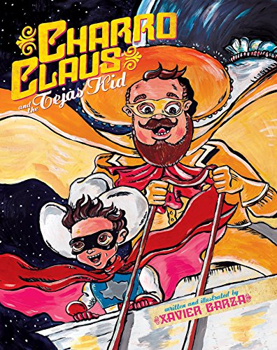 Charro Claus and the Tejas Kid por Xavier Garza