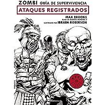 Zombi. Guía de supervivencia: Ataques registrados  / The Zombie Survival Guide: Recorded Attacks (BESTSELLER-COMIC, Band 26217)