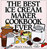 Best Ice Cream Maker Cookbooks - The Best Ice Cream Maker Cookbook Ever Review