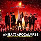 Cast from Anna and the Apocalypse: Anna and the Apocalypse (Audio CD)