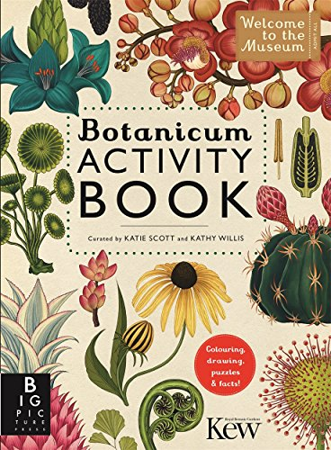 Botanicum activity book (Welcome To The Museum) por Kathy Willis
