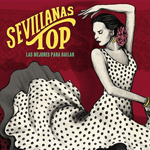 Sevillanas Top - Las Mejores p...