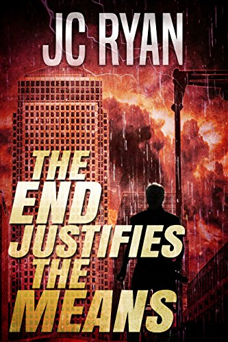 The End Justifies The Means: A Suspense Thriller (The