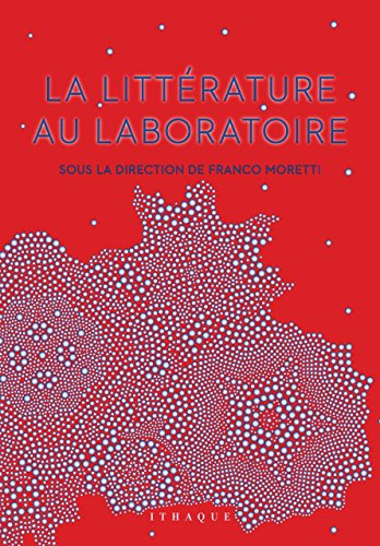 Litterature au laboratoire (La)