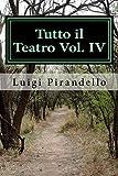 Scarica Libro Tutto Il Teatro Maschere Nude 4 (PDF,EPUB,MOBI) Online Italiano Gratis