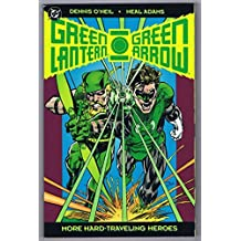 Green Lantern - Green Arrow: The Collection: Volume Two: More Hard-Traveling Heroes by Dennis O'Neil (1993-03-02)