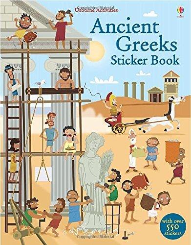 Ancient Greeks Sticker Book (Usborne Sticker Books): Written by Fiona Watt, 2014 Edition, Publisher: Usborne Publishing Ltd [Paperback]