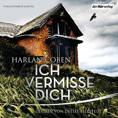 Buchseite und Rezensionen zu 'Ich vermisse dich' von Harlan Coben