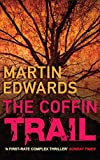 The Coffin Trail (Lake District Book 1) by Martin Edwards
