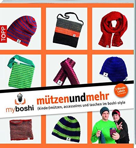 Preisvergleich Produktbild myboshi - mützenundmehr: (kinder)mützen, accessoires und taschen im boshi-style