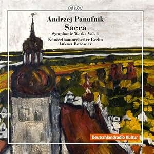 Panufnik: Sacra / Symphonies Vol.4 (Sinfonie Elegiaca/ Sinfonia Sacra/ Symphony No. 10) (CPO 777683-2)