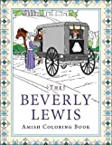 The Beverly Lewis Amish Coloring Book (Colouring Books)