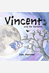 Vincent and the Vampires Paperback