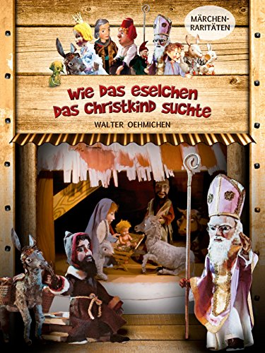 Wie das Eselchen das Christkind suchte