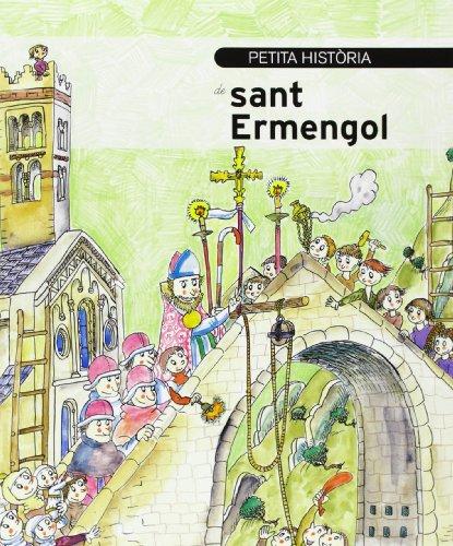 Petita historia de Sant Ermengol (Petites històries)