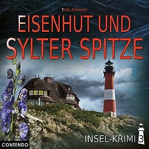 Eisenhut und Sylter Spitze: Insel-Krimi 3