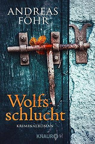 Wolfsschlucht: Kriminalroman (Ein Wallner & Kreuthner - Krimi)