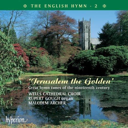 The English Hymn : Jerusalem the Golden