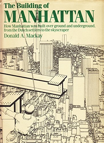 The Building of Manhattan by Donald A Mackay (1987-12-23)