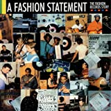 A Fashion Statement:: The Fashion Records Story