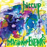 Songtexte von Hiccup - Imaginary Enemies