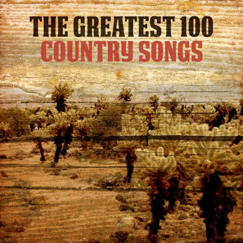 The Greatest 100 Country Songs