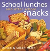 School Lunches and after School Snacks by Alison Holst (1999-01-01)