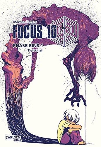 Focus 10, Teil 1: FOCUS 10: PHASE EINS.1 - Tiefschlaf