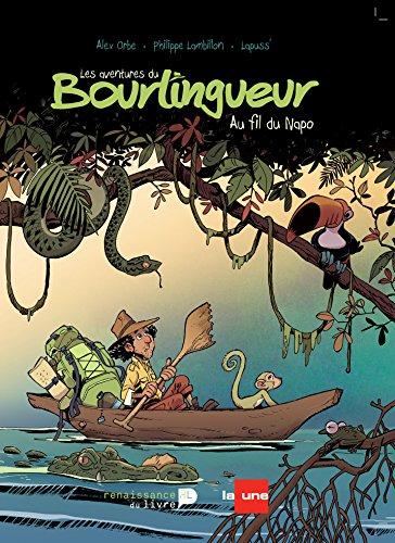 Le bourlingueur : au fil du Napo